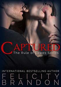 Captured: A Dark Suspenseful Gothic Romance