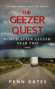 The Geezer Quest - World After Geezer: Year Two