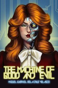 The Machine Of Good And Evil