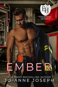 Ember: An Everyday Heroes Novel