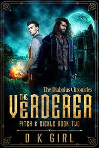 The Verderer - Pitch & Sickle Book Two: