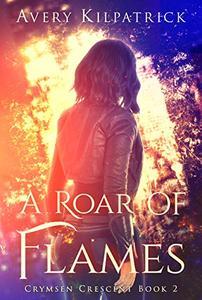 A Roar of Flames