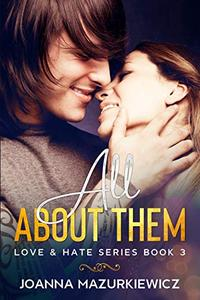 All About Them (Love & Hate #3)