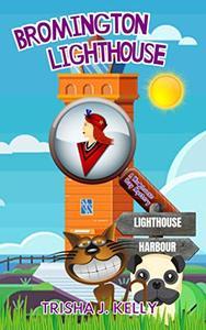 Bromington Lighthouse: A Wodehouse Cozy Mystery