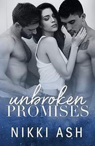 Unbroken Promises: a friends to lovers romance