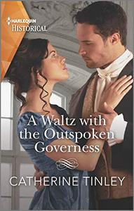 A Waltz with the Outspoken Governess: An Award Winning Author