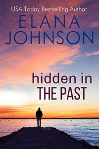 Hidden in the Past: A Sweet Romantic Suspense