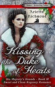 Kissing the Duke of Hearts: Sweet and Clean Regency Romance