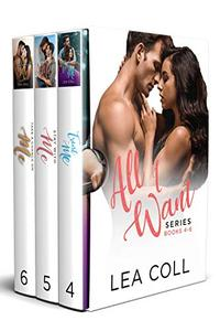 All I Want Series (Books 4-6): A Small Town Romance Box Set