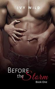 Before the Storm: Book One