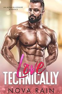 Love Technically: An Alpha Billionaire Romance