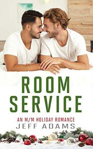Room Service: An M/M Holiday Romance
