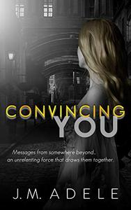 Convincing You