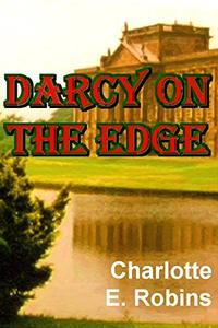 DARCY ON THE EDGE