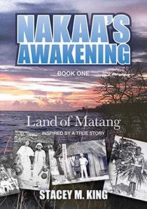 Nakaa's Awakening: Land of Matang