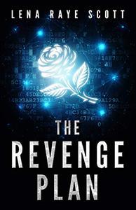 The Revenge Plan: A Time Travel Thriller