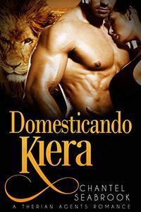 Domesticando Kiera