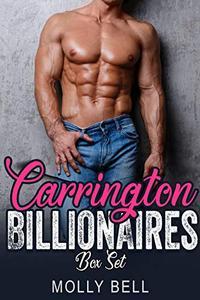 Carrington Billionaires Box Set: A Billionaire Romance
