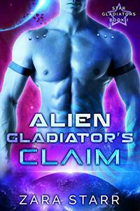 Alien Gladiator's Claim