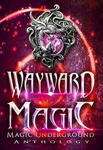 Wayward Magic