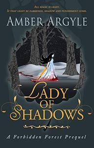 Lady of Shadows: A Forbidden Forest Prequel