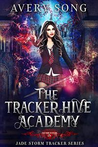 The Tracker Hive Academy: Semester Five