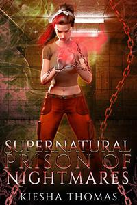 Supernatural Prison of Nightmares