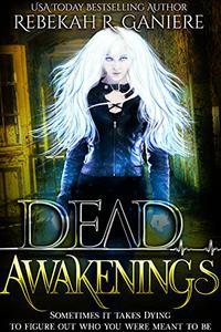Dead Awakenings