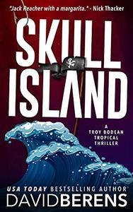 Skull Island: A laugh until you die coastal crime thriller!