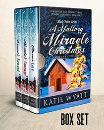 Mallory's Miracle Christmas Box Set: