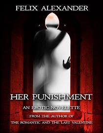 Her Punishment: An Erotic Novelette