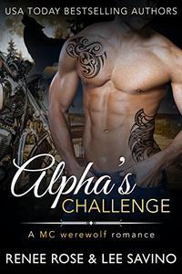 Alpha's Challenge: An MC Werewolf Romance