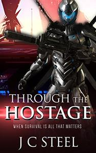 Through the Hostage: When survival is all that matters