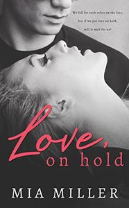 Love on Hold: A Sweet New Adult Romance