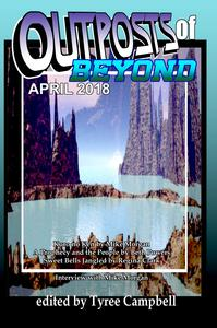 Outposts of Beyond April 2018