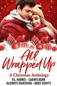 All Wrapped Up: A Christmas Anthology
