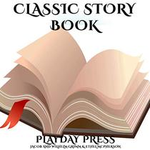 Classic Story Book: 3 Timeless Fairy Tales Collection 9