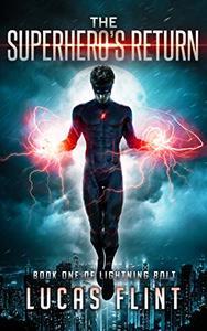 The Superhero's Return