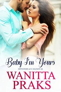 Baby I'm Yours (A Pregnancy Romance Novel)