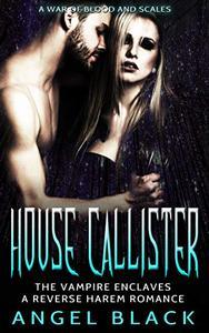 House Callister: Vampire Enclaves