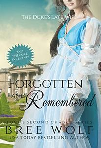 Forgotten & Remembered: The Duke's Late Wife