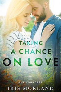 Taking a Chance on Love (Love Everlasting)