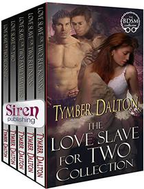 Love Slave for Two Collection [Box Set 7]