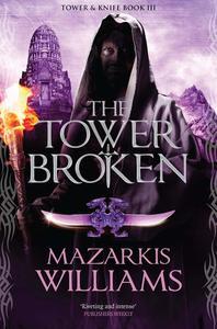 The Tower Broken