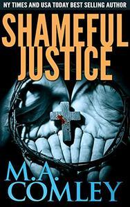 Shameful Justice: Justice series