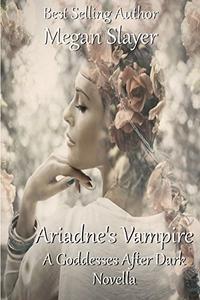 Ariadne's Vampire: A Goddesses After Dark Novella