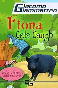 Fiona Gets Caught