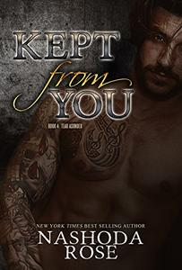Kept from You