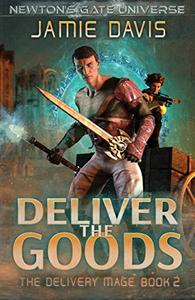 Deliver the Goods: A Newton's Gate Series