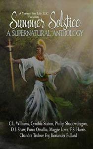 Summer Solstice: A Supernatural Anthology